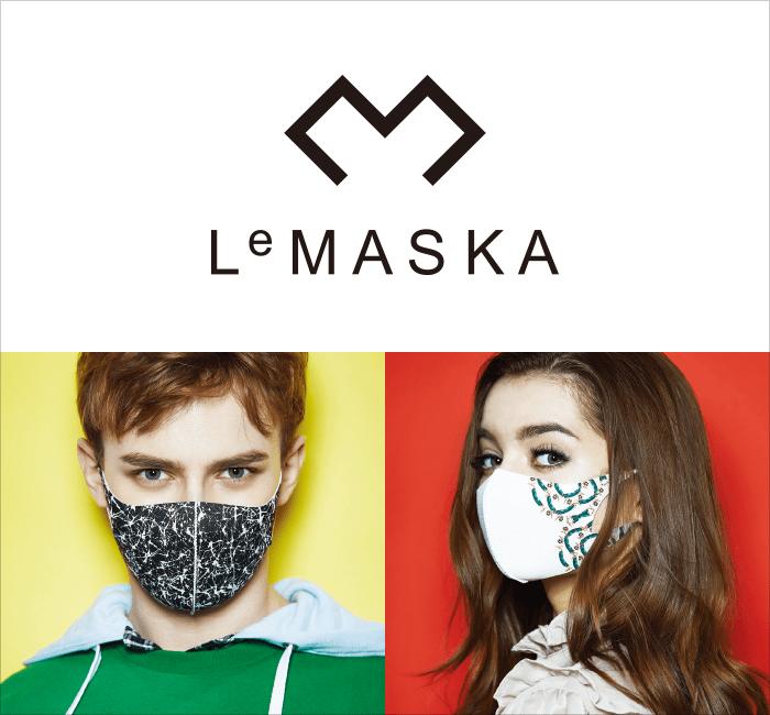 LeMASKA〈ルマスカ〉